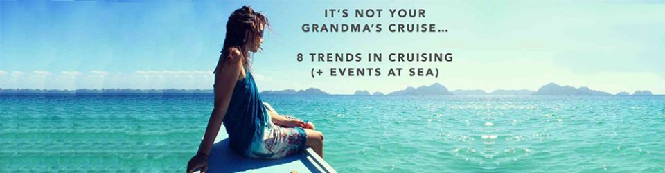 2018 Cruise Trends for Meetings, Incentives