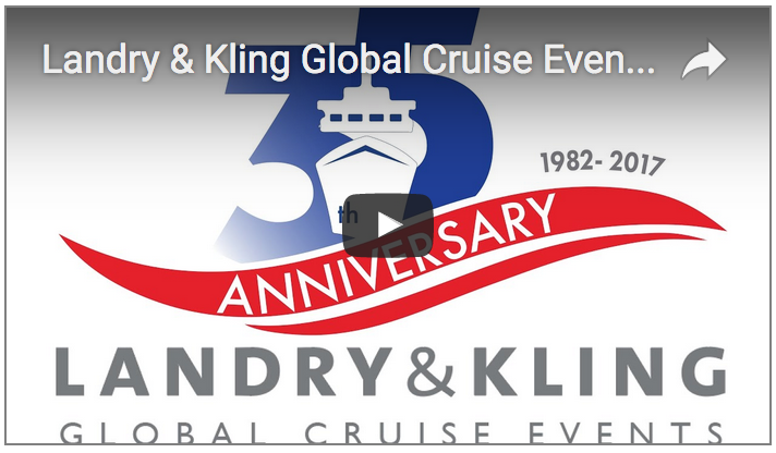 Landry & Kling Global Cruise Events – 35 yr History from Anniv Gala Hosted by Celebrity Cruises