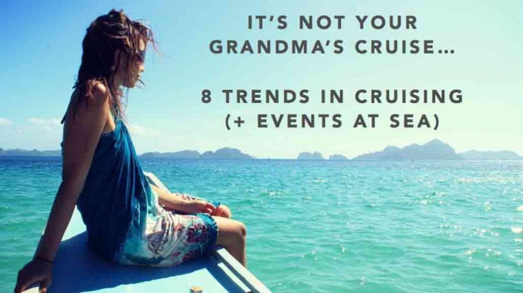 2018 Cruise Trends for Meeting Planners
