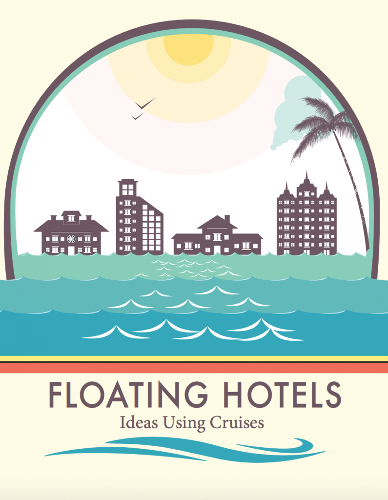 Floating Hotels Ideas Using Cruises