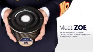 MSC introduces Zoe, the first voice-activated digital personal assistant at sea.